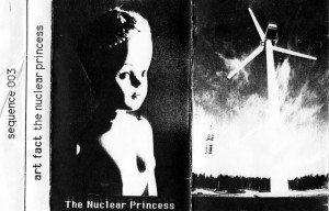 "The cover for the cassette ""The Nuclear Princess"""